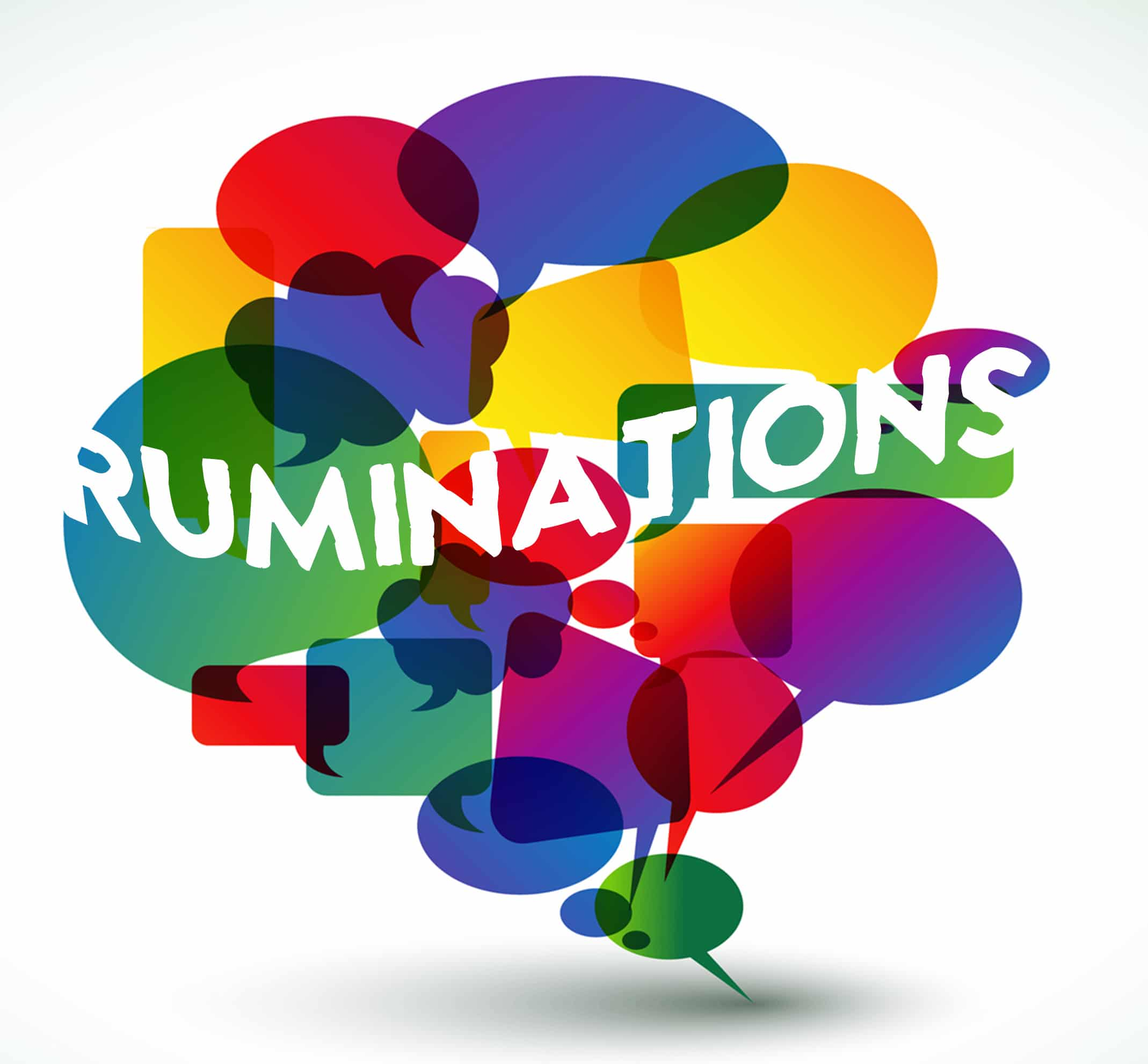 RUMINATIONS - Making (and taking up) Space