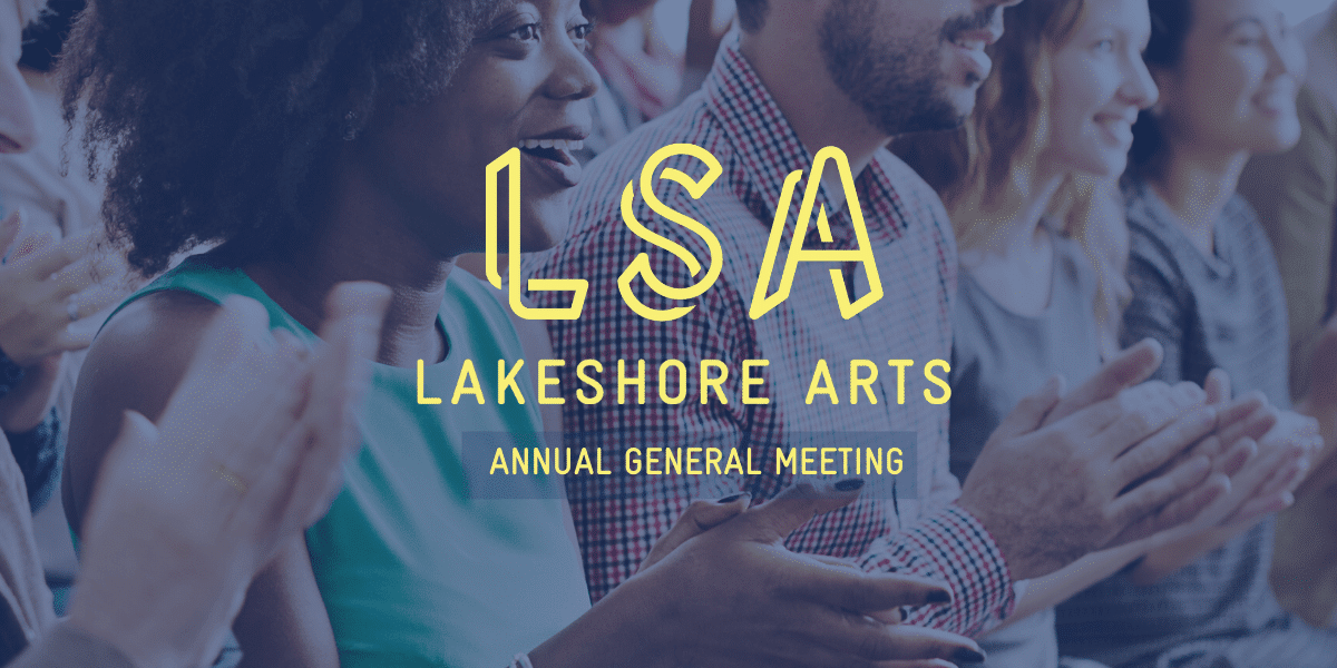 Lakeshore Arts' AGM 2019
