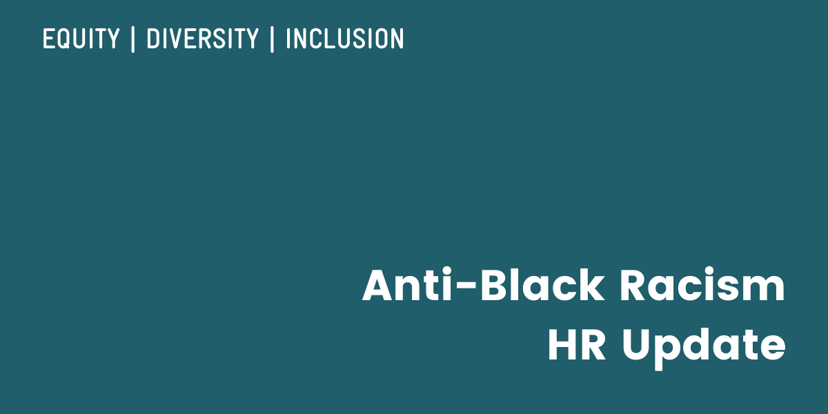 Addressing Anti-Black Racism: HR UPDATE