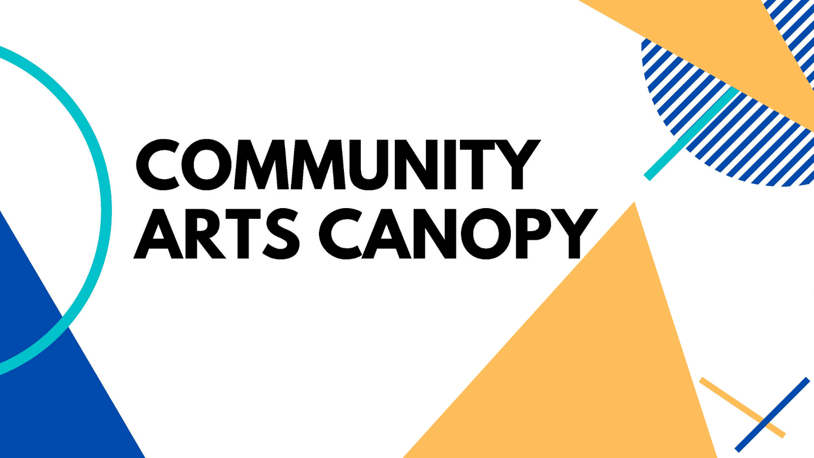 Community Arts Canopy: Rebuilding Toronto's Arts & Culture Sector